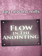 Flow in the Anointing