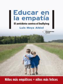 Educar en la empatía: El antídoto contra el bullying