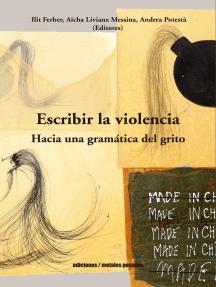 Escribir la violencia