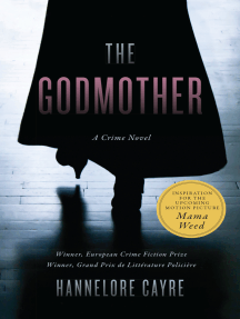 The Godmother: A Crime Novel