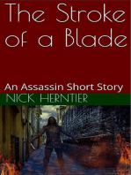 The Stroke of a Blade