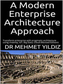 A Modern Enterprise Architecture Approach: Enterprise Architecture