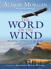 The Word on the Wind: Renewing Confidence in the Gospel