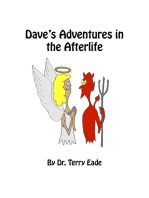 Dave's Adventures in the Afterlife
