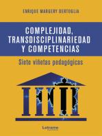 Complejidad, transdisciplinariedad y competencias: Siete viñetas pedagógicas