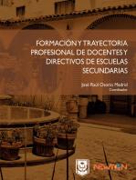 Formación y Trayectoria Profesional de Docentes y Directivos de Escuelas Secundarias