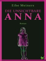 Die unsichtbare Anna