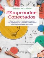 #EmprenderConectados: Emprendedores latinoamericanos con capacidad de aprender a adaptarse como estrategia para triunfar
