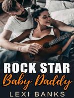 Rock Star Baby Daddy