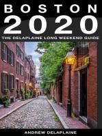 Boston - The Delaplaine 2020 Long Weekend Guide