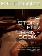 A Story For Carin