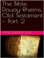 The Bible, Douay-Rheims, Old Testament — Part 2