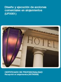 UF0051 - Diseño y ejecución de acciones comerciales en alojamientos