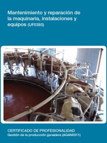 UF0380 - Mantenimiento y reparación de la maquinaria, instalaciones y equipos
