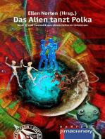 Das Alien tanzt Polka
