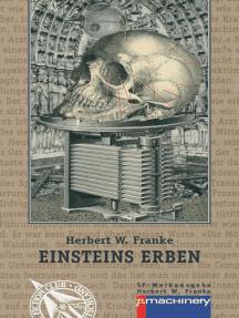Einsteins Erben: Science-Fiction-Erzählungen