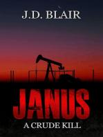 JANUS A Crude Kill