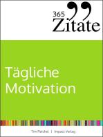 365 Zitate für tägliche Motivation