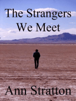 The Strangers We Meet