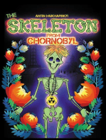 The Skeleton From Chornobyl