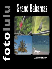 """Grand Bahamas: """"Karibikflair pur"""""""