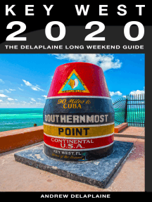 Key West & the Florida Keys: The Delaplaine 2020 Long Weekend Guide