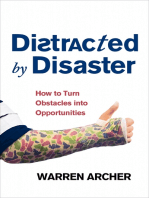 Distracted by Disaster