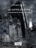 Le città cadute - Cronache di un'apocalissse