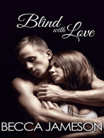 Blind with Love