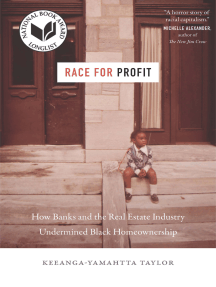 Race for Profit: How Banks and the Real Estate Industry Undermined Black Homeownership