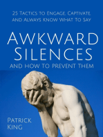 Awkward Silences and How to Prevent Them