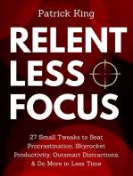 Relentless Focus