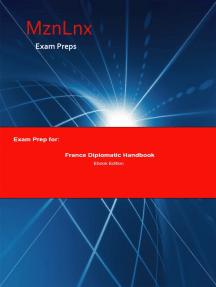 Exam Prep for:: France Diplomatic Handbook