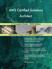 AWS Certified Solutions Architect A Complete Guide - 2020 Edition