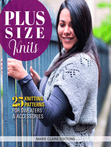 Plus Size Knits: 25 Knitting Patterns for Sweaters and Accessories