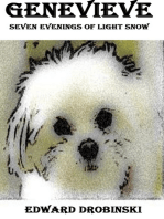 Genevieve; Seven Evenings of Light Snow