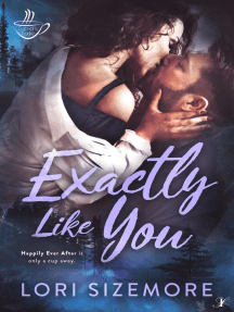 Exactly Like You: Cupid's Cafe, #2