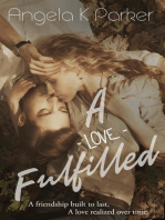 A Love Fulfilled