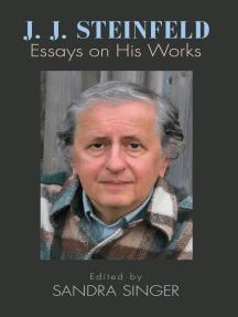 J. J. Steinfeld: Essays on His Works