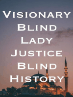 Visionary Blind Lady Justice Blind History