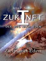 Zielplanet Eden (ZUKUNFT I 8)