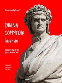 Divina Commedia. Inferno: Illustrazioni di Gustave Dorè