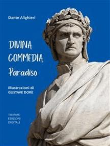 Divina Commedia. Paradiso: Illustrazioni di Gustave Dorè