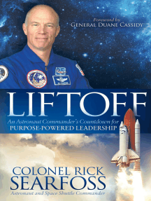Liftoff: An Astronaut Commander's Countdown for Purpose-Powered Leadership