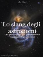 Lo slang degli astronomi