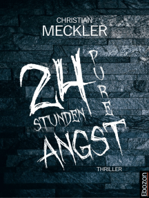 24 Stunden pure Angst