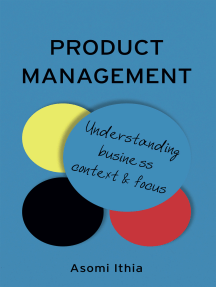 Product Management: Understanding Business Context and Focus