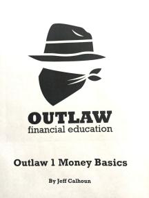 Outlaw 1 Money Basics