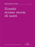 Zombi, strane storie di santi