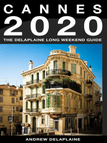 Cannes - The Delaplaine 2020 Long Weekend Guide: Long Weekend Guides